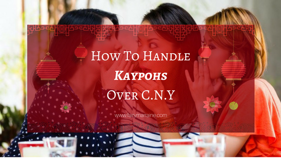 How To Cleverly Handle Kaypohs Over CNY